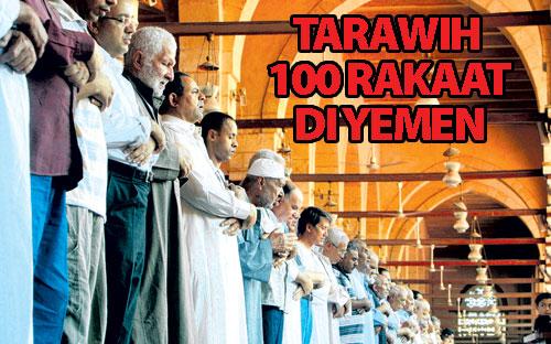 teraweh 100 rakaat sampai subuh di yaman
